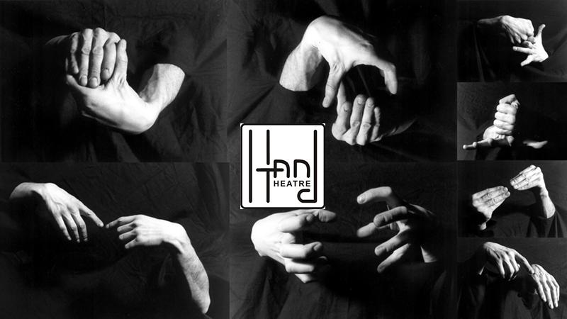 """Hand"" Theatre"