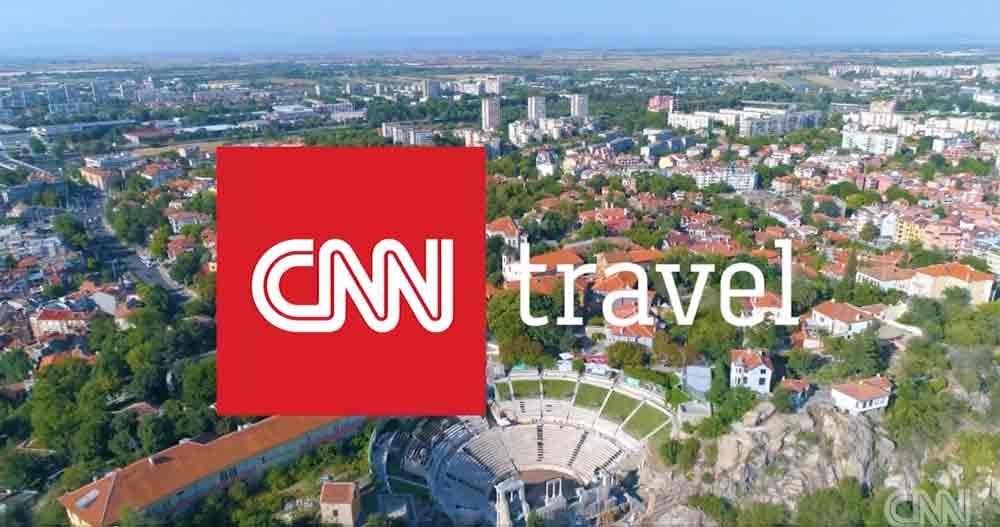 Видео на CNN рекламира Пловдив – Европейска столица на културата 2019